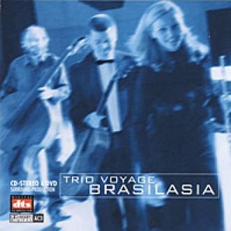 Trio Voyage – Brasilasia